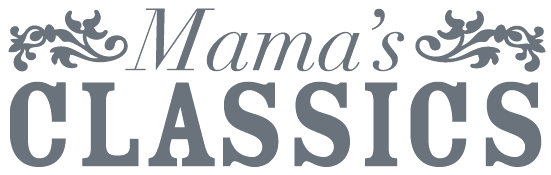 Mama's Classics